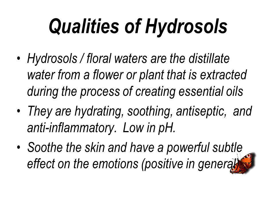 Qualities of Hydrosols