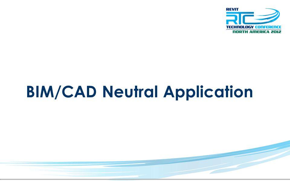 BIM/CAD Neutral Application