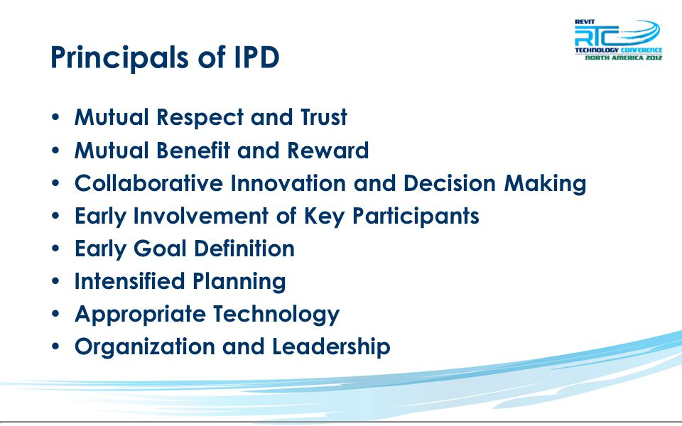 Principals of IPD Mutual Respect and Trust Mutual Benefit and Reward