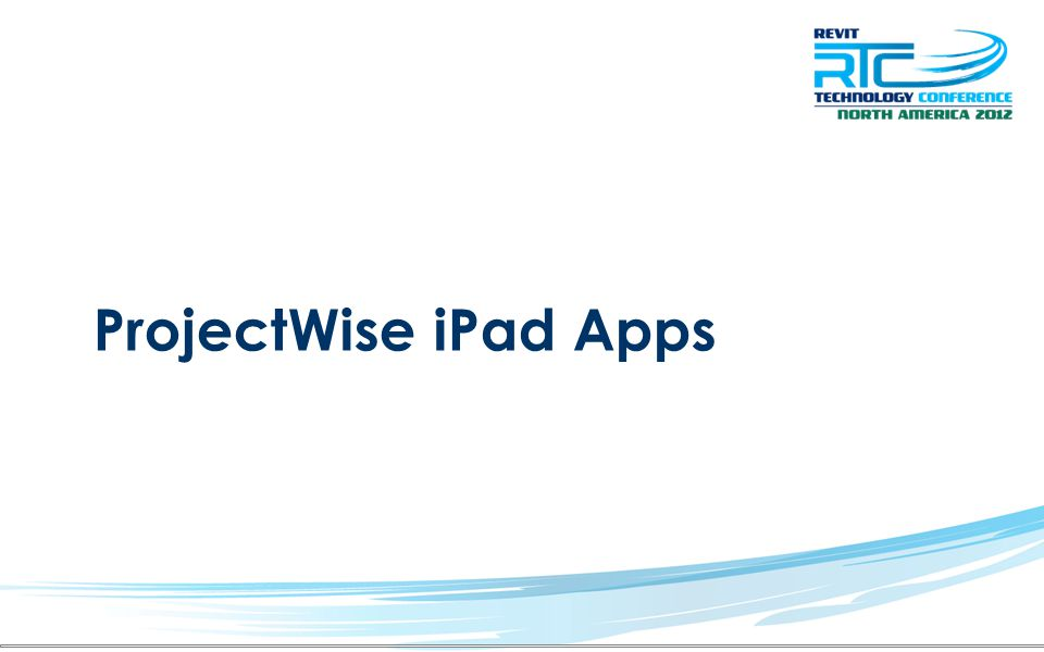 ProjectWise iPad Apps