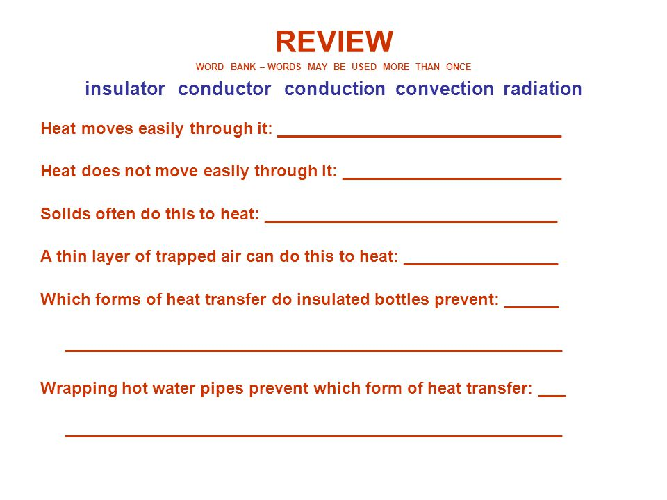 REVIEW insulator conductor conduction convection radiation
