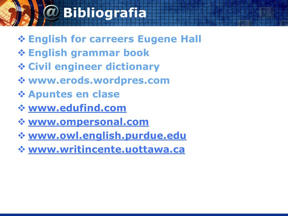 Bibliografia English for carreers Eugene Hall English grammar book