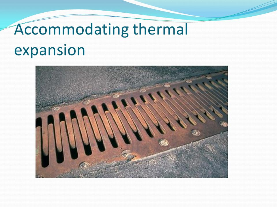 Accommodating thermal expansion