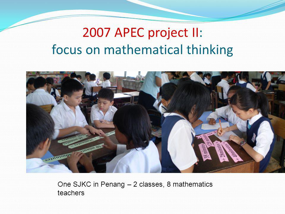 2007 APEC project II: focus on mathematical thinking