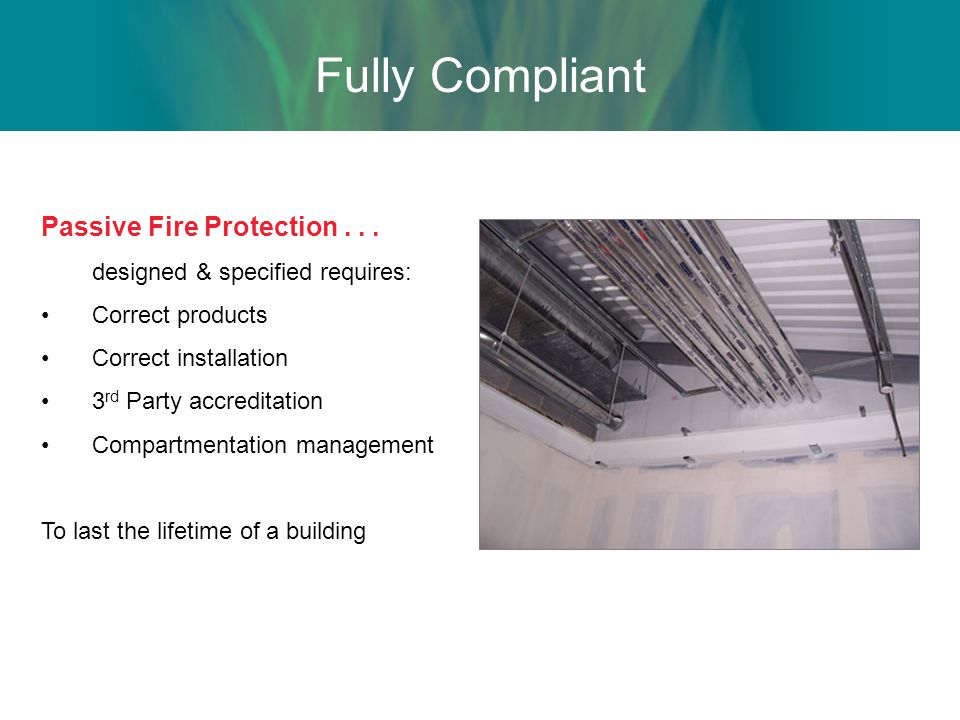 Fully Compliant Passive Fire Protection . . .