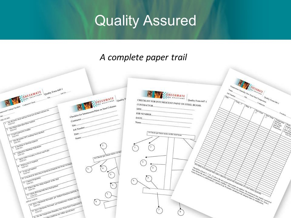 Quality Assured A complete paper trail