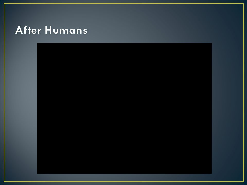 After Humans