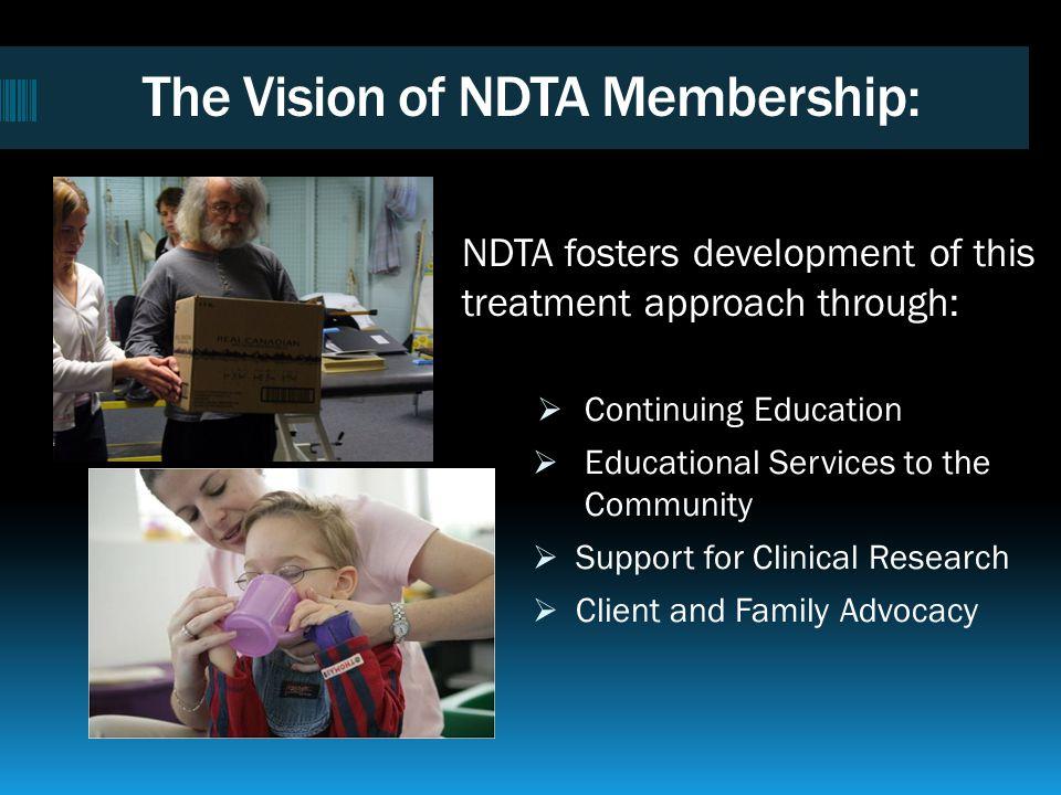 The Vision of NDTA Membership: