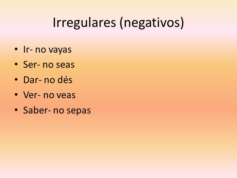 Irregulares (negativos)