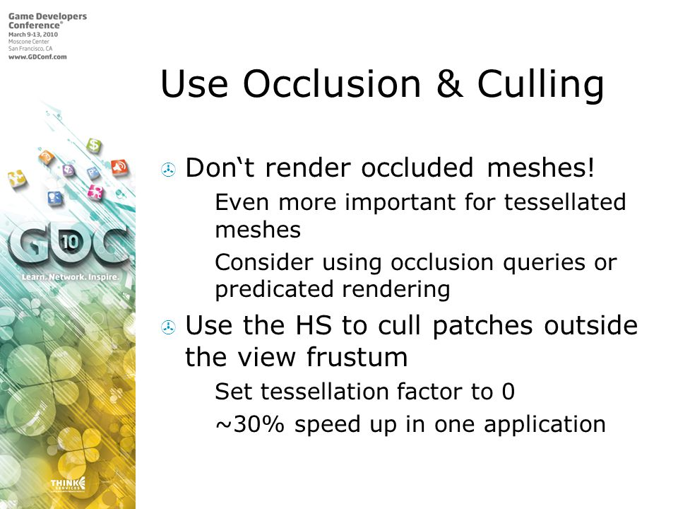 Use Occlusion & Culling
