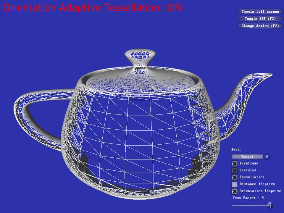 Orientation Adaptive Tessellation: OFF