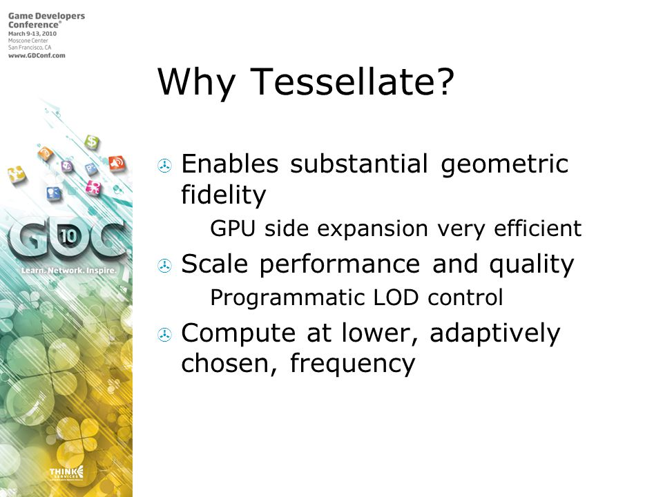 Why Tessellate Enables substantial geometric fidelity