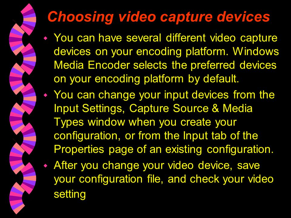 Choosing video capture devices