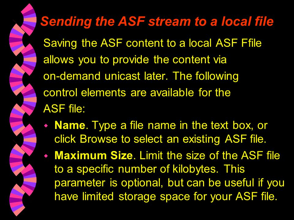 Sending the ASF stream to a local file