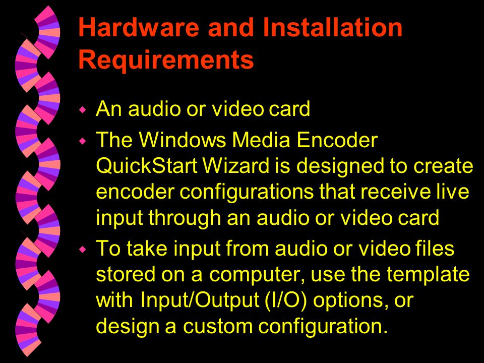 Hardware and Installation Requirements