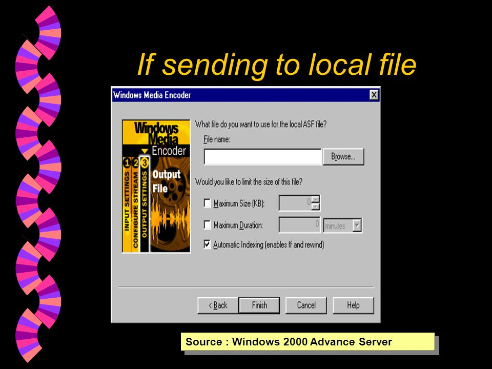 If sending to local file