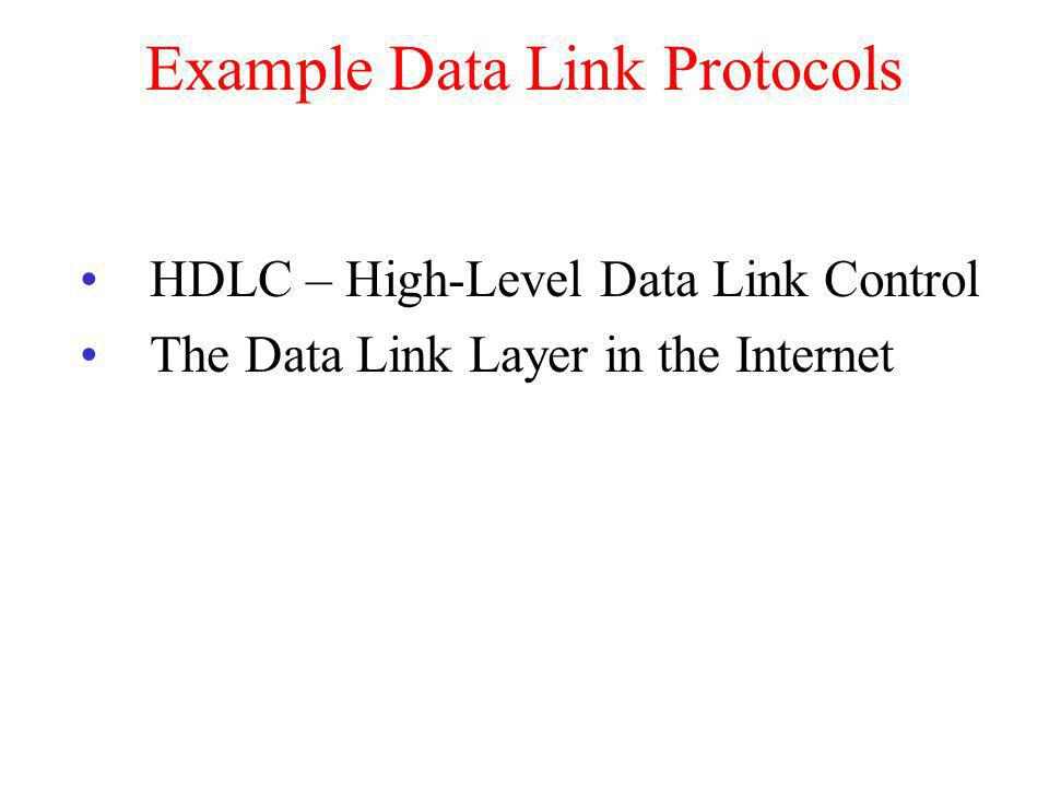 Example Data Link Protocols