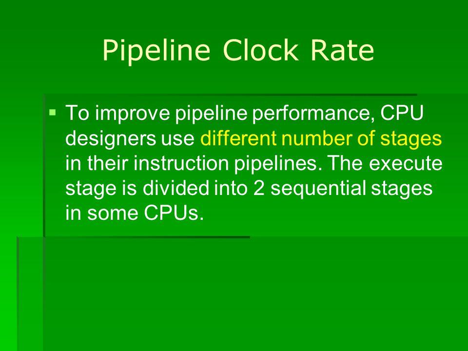 Pipeline Clock Rate