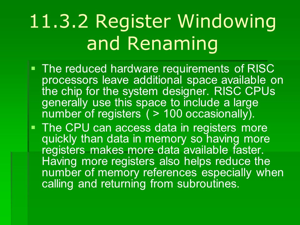 11.3.2 Register Windowing and Renaming