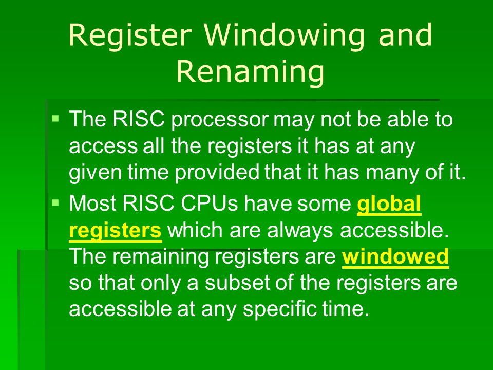 Register Windowing and Renaming