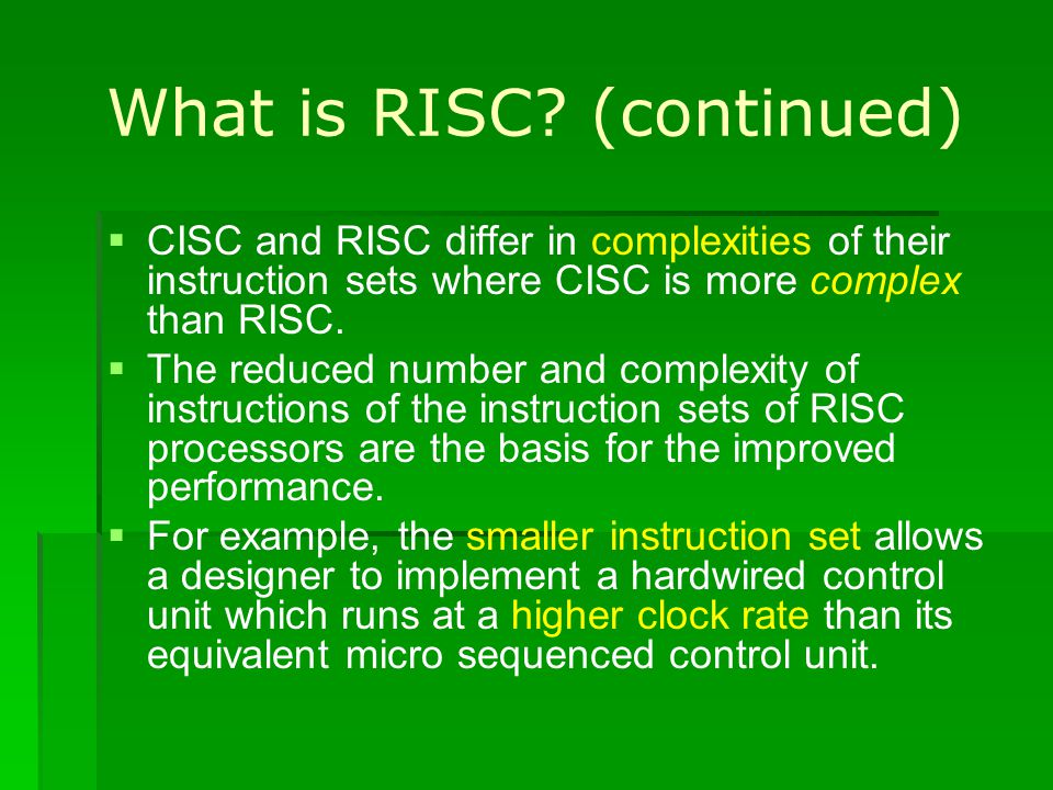 What is RISC (continued)