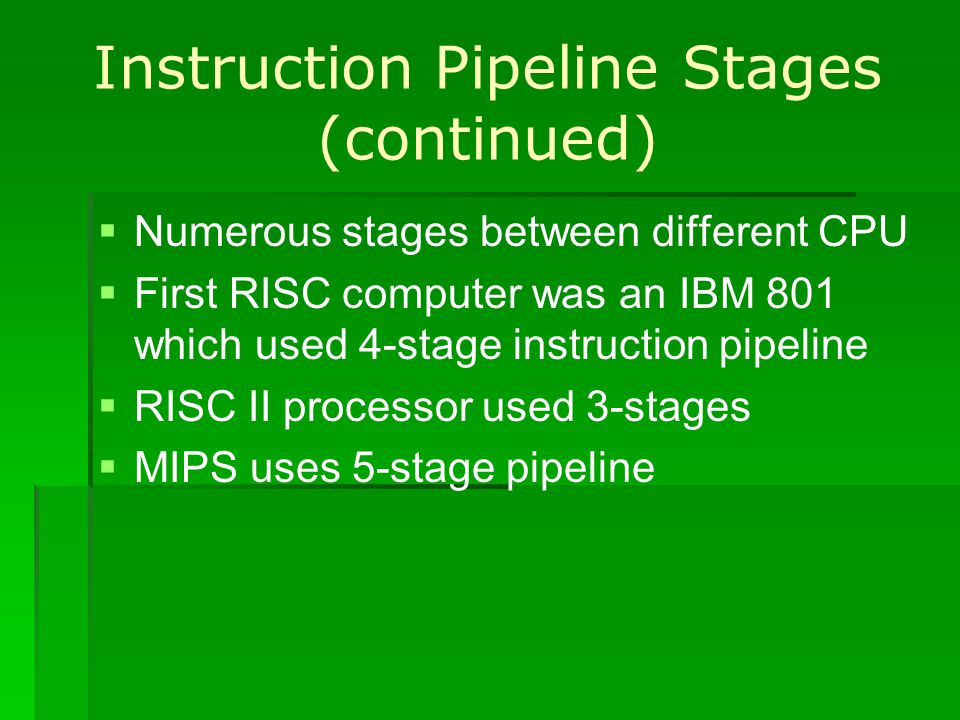 Instruction Pipeline Stages (continued)