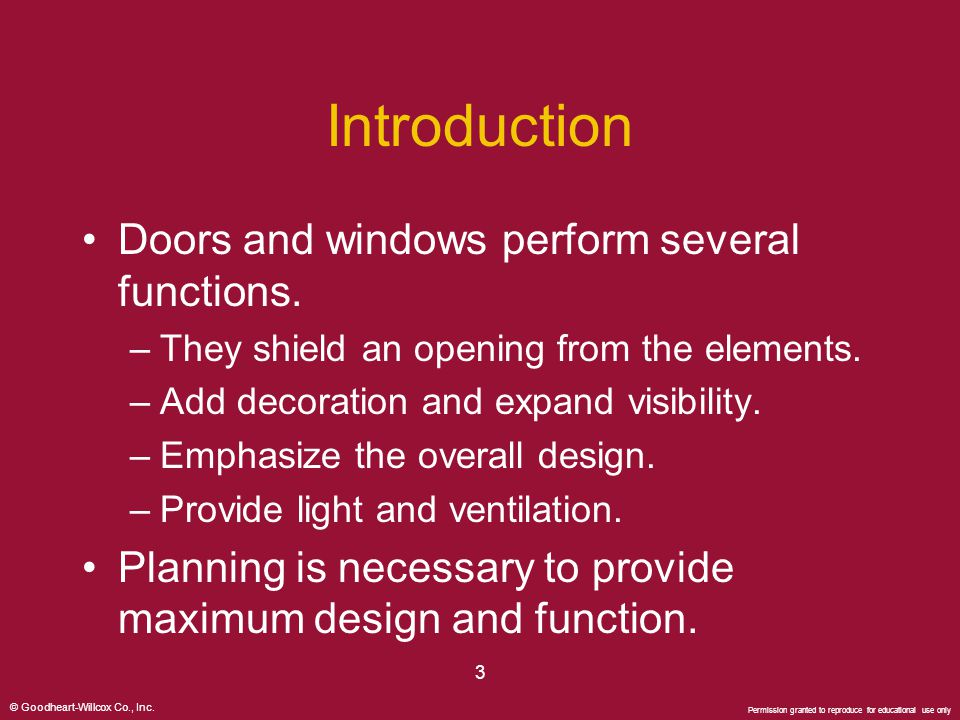 Introduction Doors and windows perform several functions.