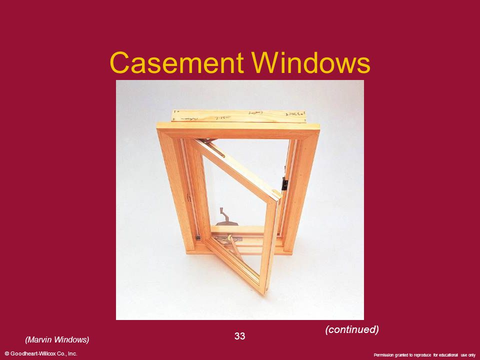 Casement Windows (continued) 33 (Marvin Windows)