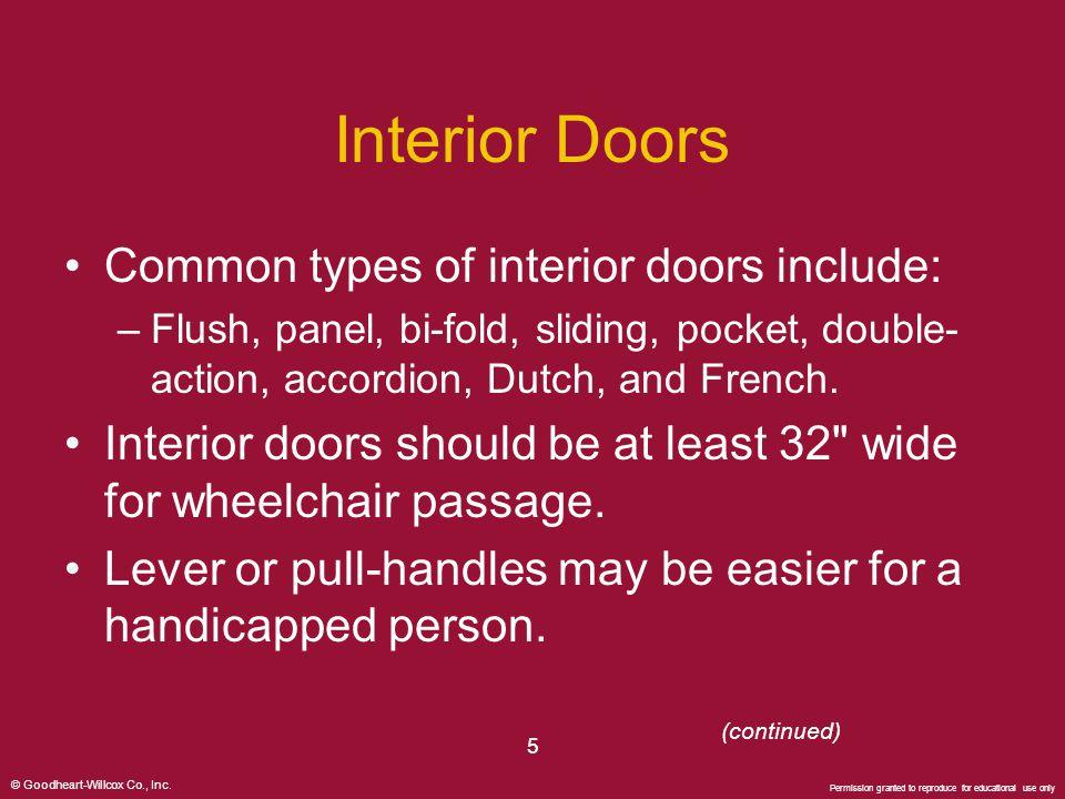 Interior Doors Common types of interior doors include: