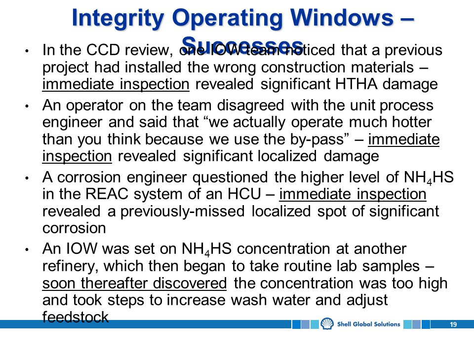 Integrity Operating Windows – Successes