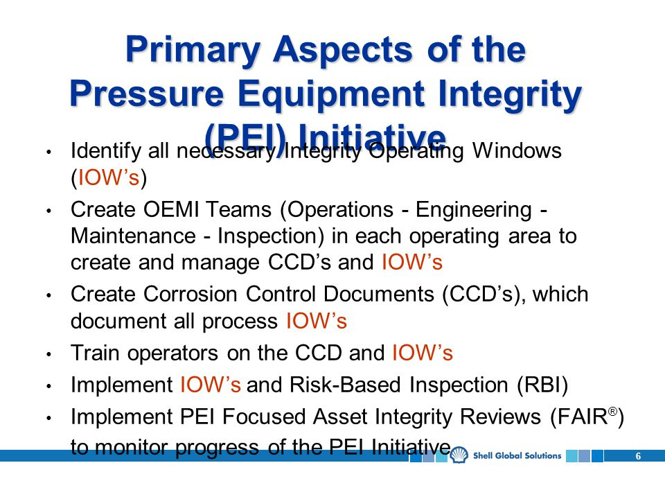 Primary Aspects of the Pressure Equipment Integrity (PEI) Initiative