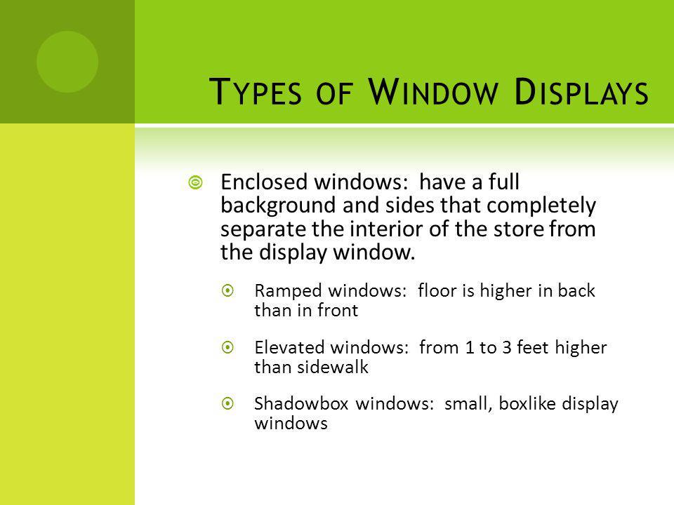 Types of Window Displays
