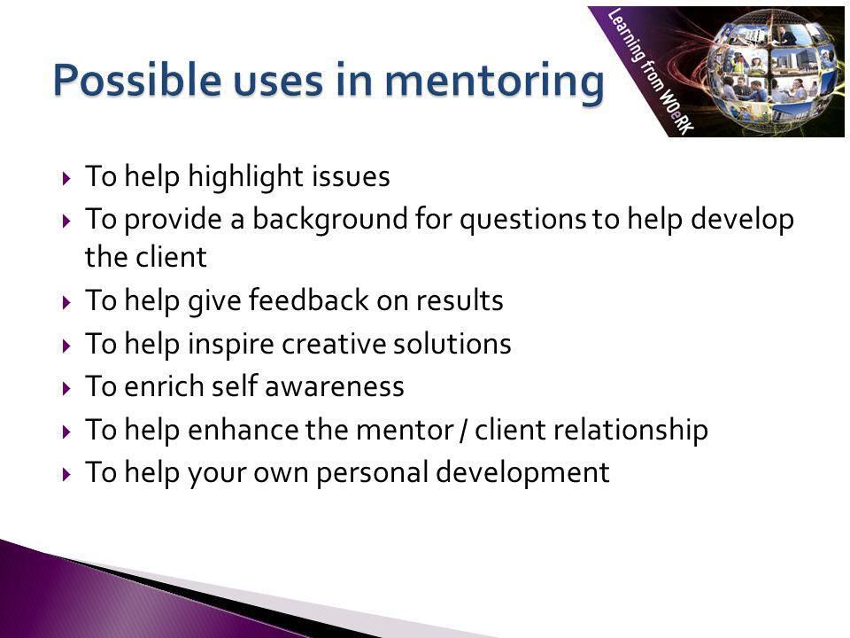Possible uses in mentoring
