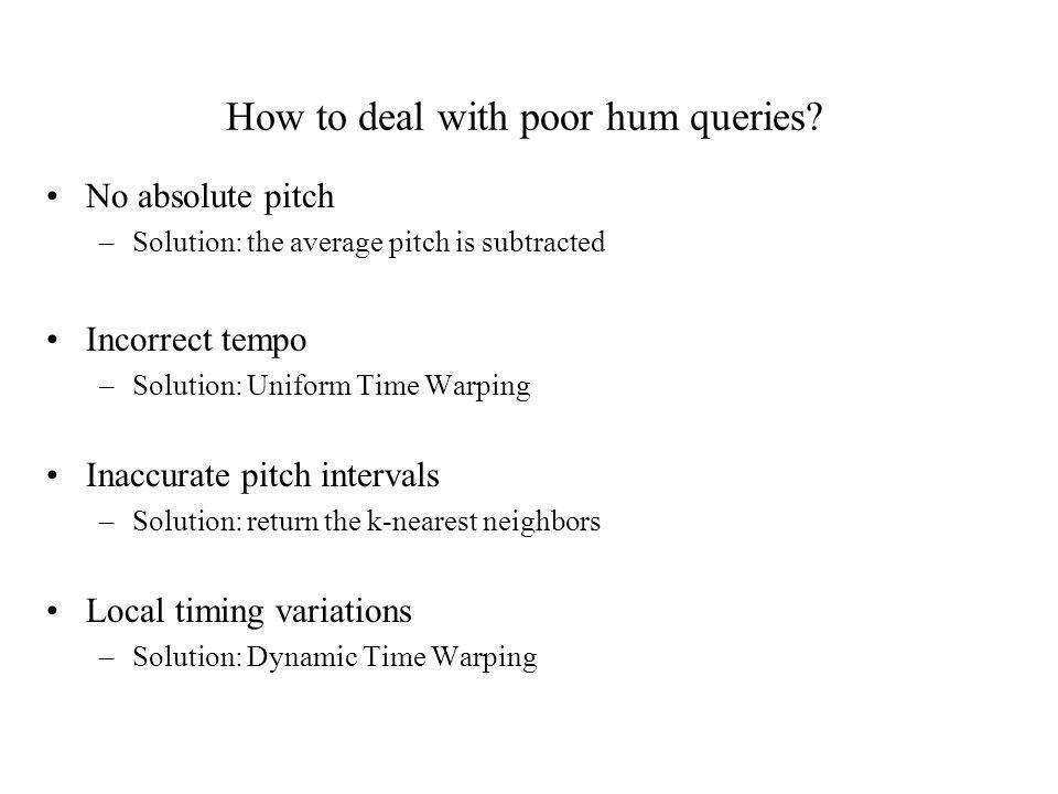 How to deal with poor hum queries