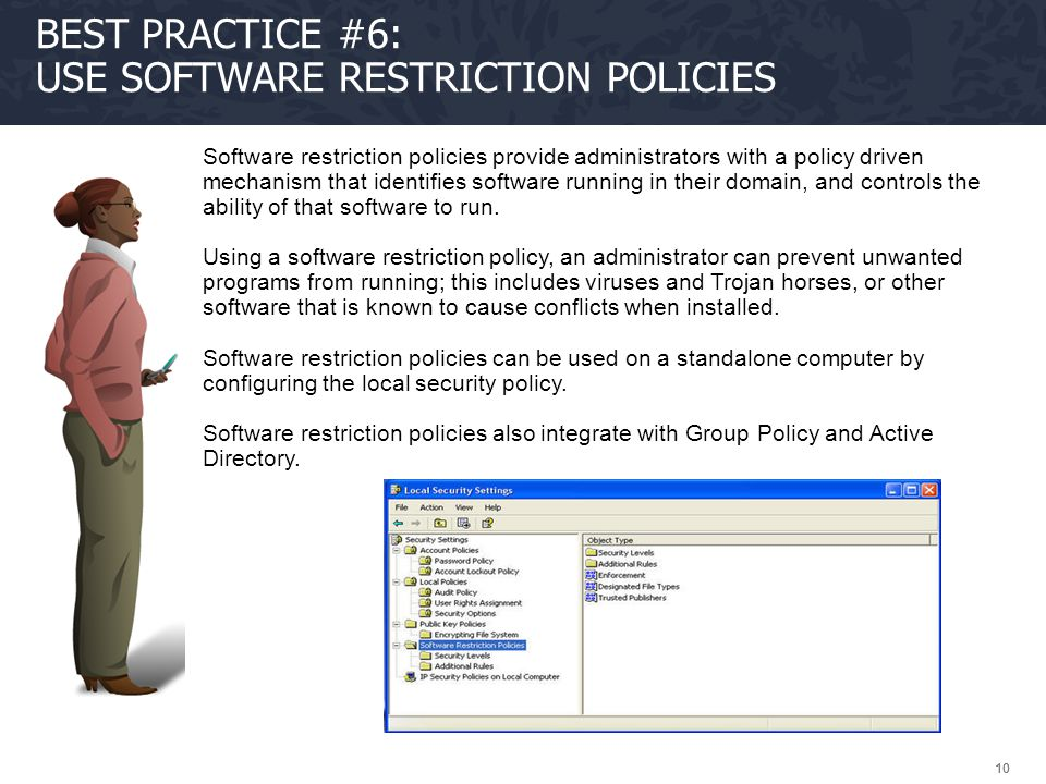 Best Practice #6: Use software restriction policies