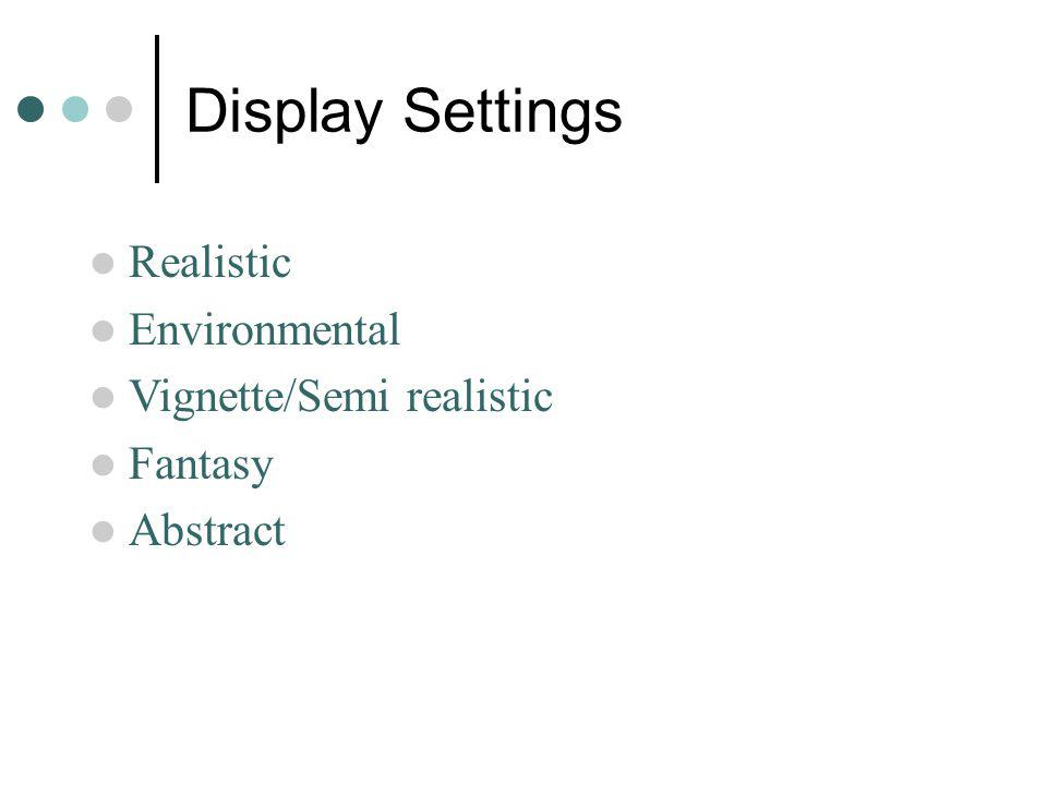 Display Settings Realistic Environmental Vignette/Semi realistic