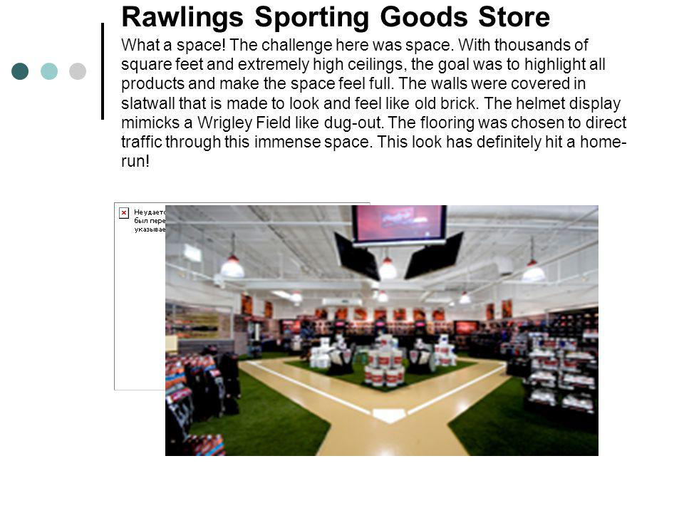 Rawlings Sporting Goods Store What a space