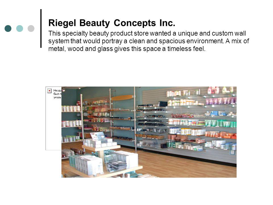 Riegel Beauty Concepts Inc