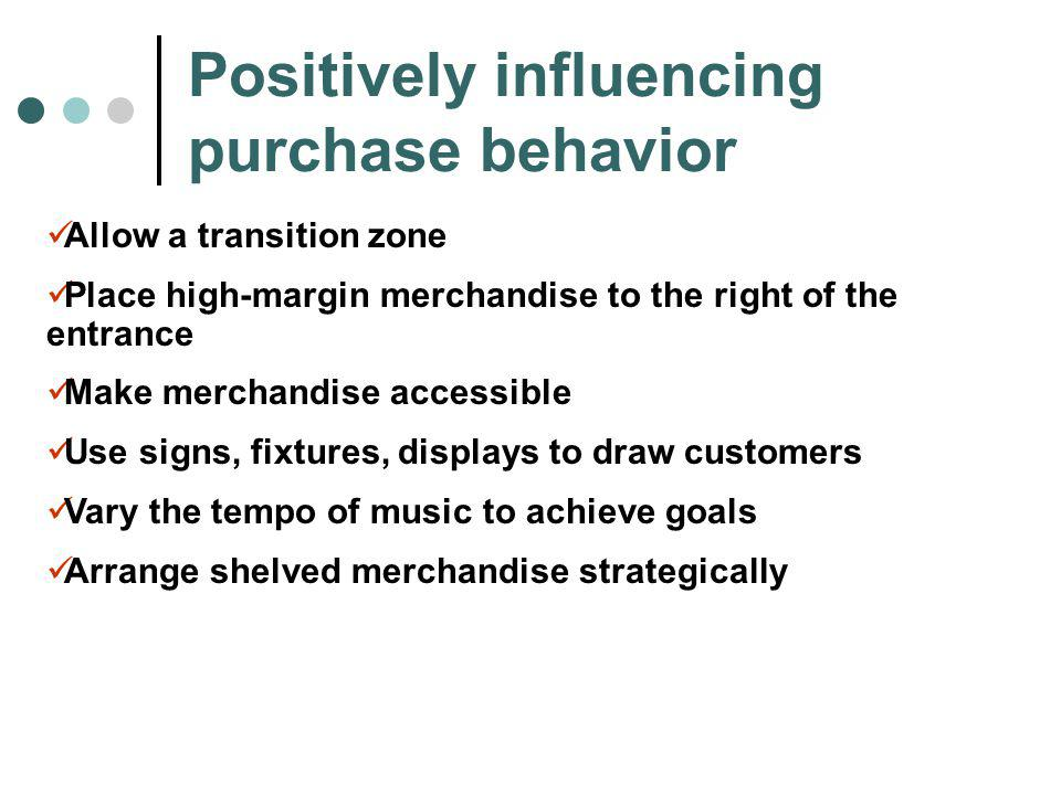 Positively influencing purchase behavior