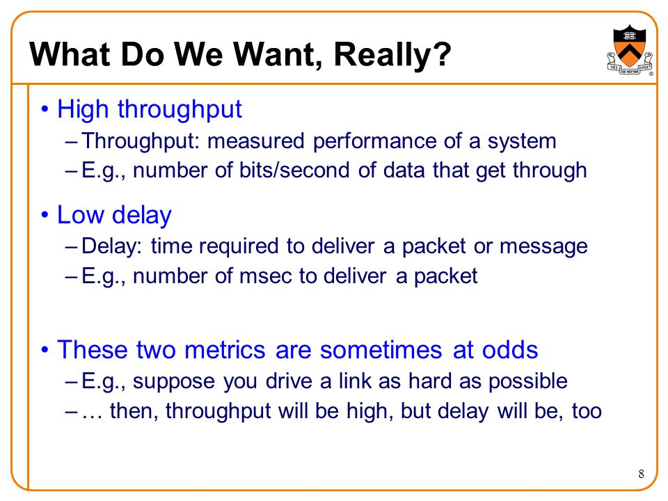 What Do We Want, Really High throughput Low delay