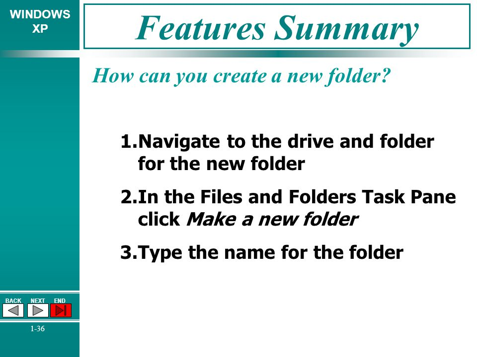 Features Summary How can you create a new folder