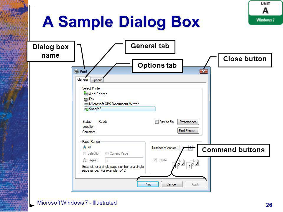 A Sample Dialog Box Dialog box name General tab Close button
