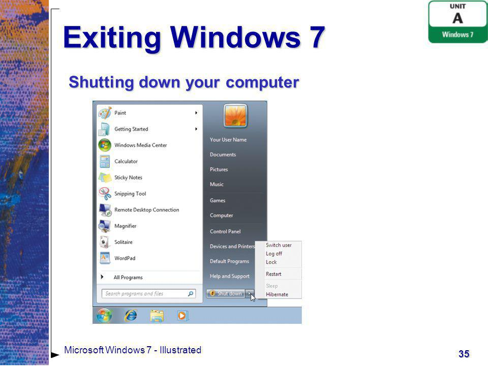 Exiting Windows 7 Shutting down your computer