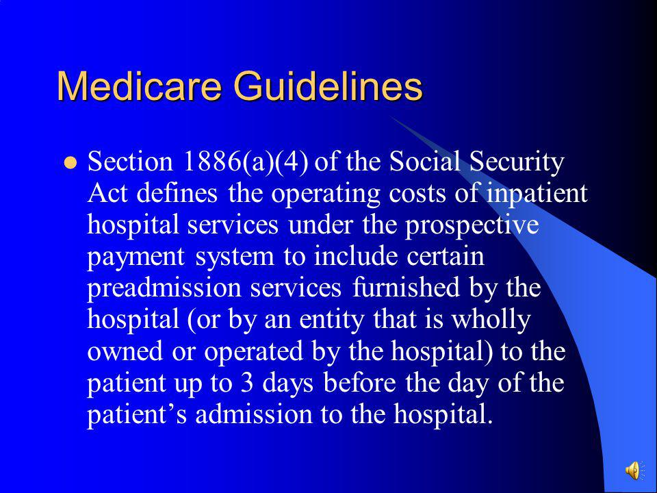 Medicare Guidelines