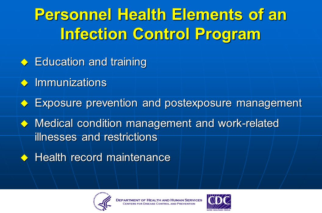 Personnel Health Elements of an Infection Control Program