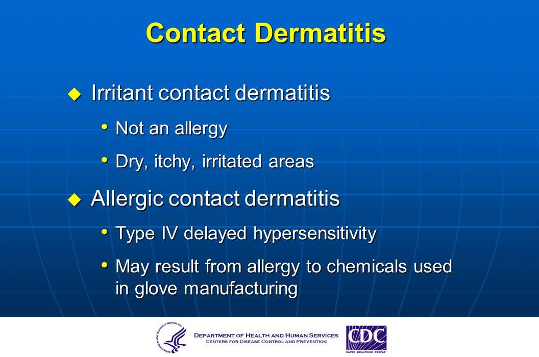 Contact Dermatitis Irritant contact dermatitis