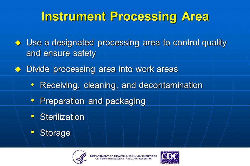 Instrument Processing Area