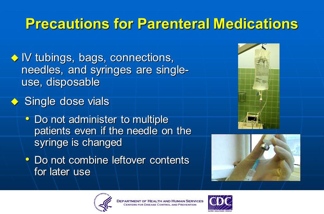 Precautions for Parenteral Medications
