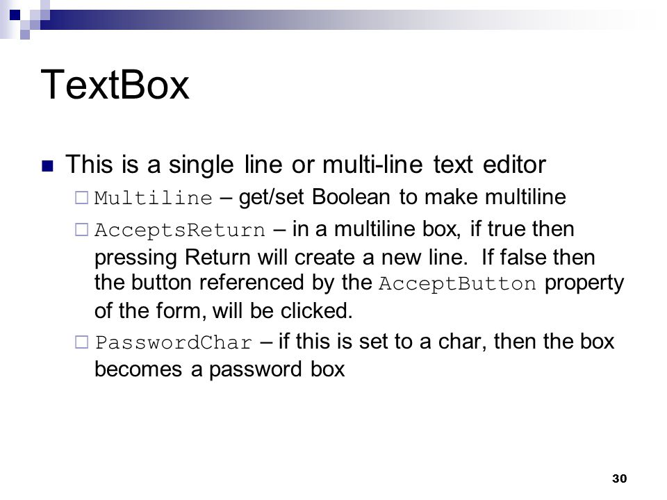 TextBox This is a single line or multi-line text editor