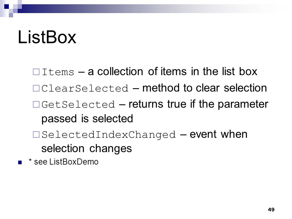 ListBox Items – a collection of items in the list box